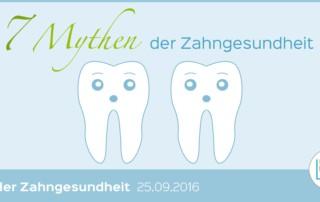 Mythen der Zahngesundheit
