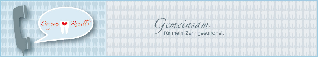 Unser Service - Recall-Service - Zahnarztpraxis im Zerbster Zentrum - Dr. Bend Lux